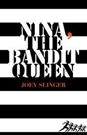 Nina, the bandit queen cover image