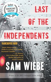 Last of the independents: Vancouver noir cover image