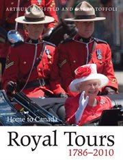 Royal Tours, 1786-2010