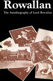 Rowallan: the autobiography of Lord Rowallan, K.T cover image
