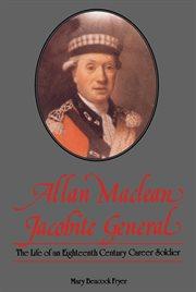 Allan Maclean, Jacobite General