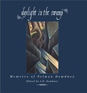 Daylight in the swamp: memoirs of Selwyn Dewdney cover image