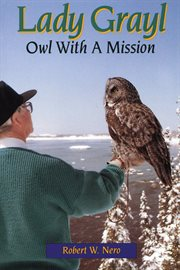 Lady Grayl: Owl With a Mission cover image