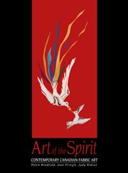 Art of the spirit: contemporary Canadian fabric art cover image