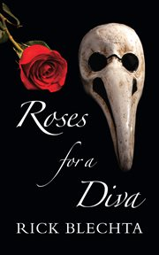 Roses for a diva cover image