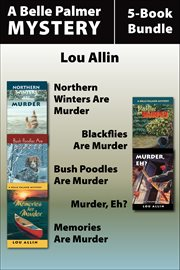 Belle Palmer Mysteries 5-Book Bundle: Northern Winters Are Murder cover image