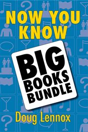 Now You Know - the Big Books Bundle