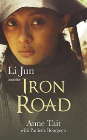 Li Jun and the iron road cover image