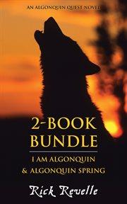 An Algonquin Quest Novel