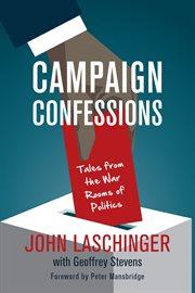 Campaign Confessions