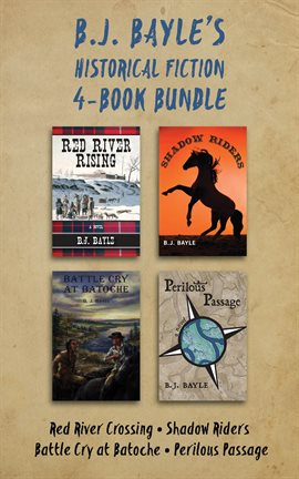 Cover image for B.J. Bayle's Historical Fiction 4-Book Bundle