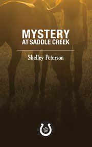 Mystery at Saddle Creek cover image