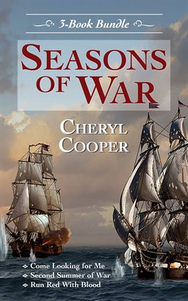 Cover image for Seasons of War 3-Book Bundle: Come Looking for Me / Second Summer of War / Run Red With Blood