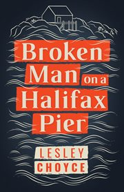 Broken man on a Halifax pier cover image