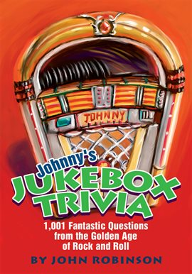 Cover image for Johnny's Jukebox Trivia