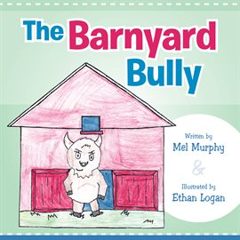 Cover image for The Barnyard Bully
