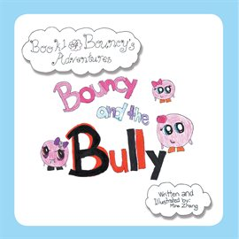 Cover image for Bouncy and the Bully
