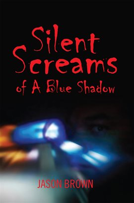Cover image for Silent Screams of a Blue Shadow