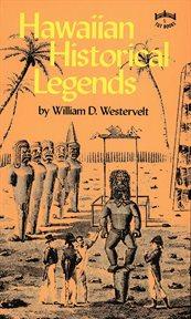 Hawaiian Historical Legends