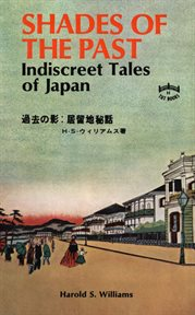 Shades of the past: indiscreet tales of Japan cover image
