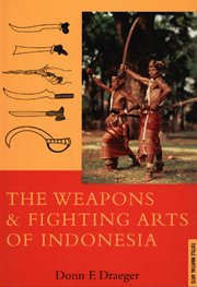Weapons & Fighting Arts of Indonesia cover image