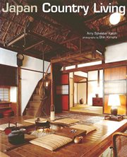 Japan country living: spirit, tradition, style cover image