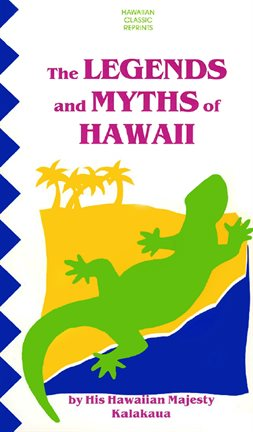 The Legends and Myths of Hawaii - ebook