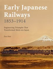 Early Japanese Railways, 1853-1914