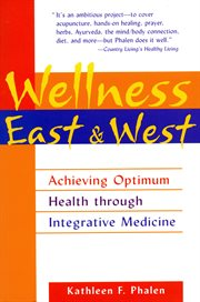 Wellness East and West