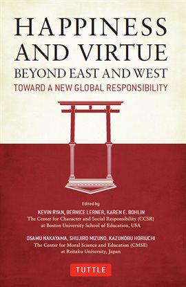 Cover image for Happiness And Virtue Beyond East And West