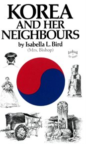 Korea and Her Neighbours