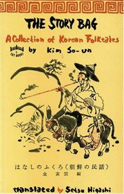 The story bag: a collection of Korean folk tales cover image