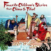 Favorite Children's Stories From China & Tibet