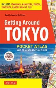 Getting Around Tokyo