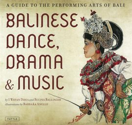 Cover image for Balinese Dance, Drama & Music