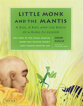 Cover image for Little Monk and the Mantis