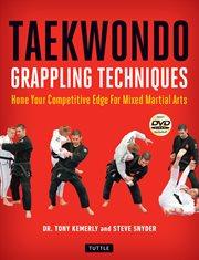 Taekwondo Grappling Techniques