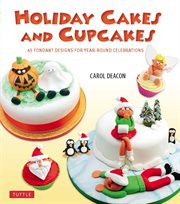 Holiday Cakes and Cupcakes