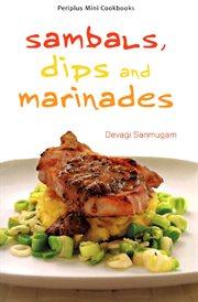 Sambals, Dips and Marinades