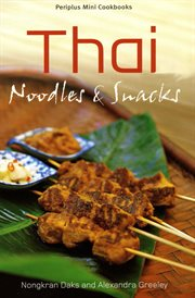 Thai Noodles and Snacks