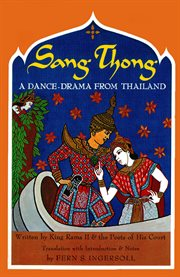 Sang thong: a dance-drama from Thailand cover image