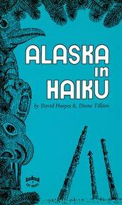 Alaska in haiku cover image