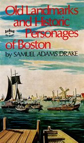 Old landmarks and historic personages of Boston cover image