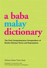 A Baba Malay Dictionary