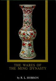 The wares of the Ming dynasty cover image
