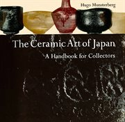 The ceramic art of Japan: a handbook for collectors cover image