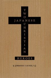 Two Japanese Christian Heroes