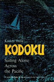 Kodoku: sailing alone across the Pacific cover image