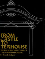 From castle to teahouse: Japanese architecture of the Momoyama period cover image