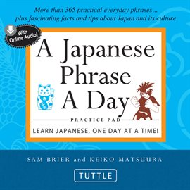 Cover image for A Japanese Phrase A Day Practice Pad